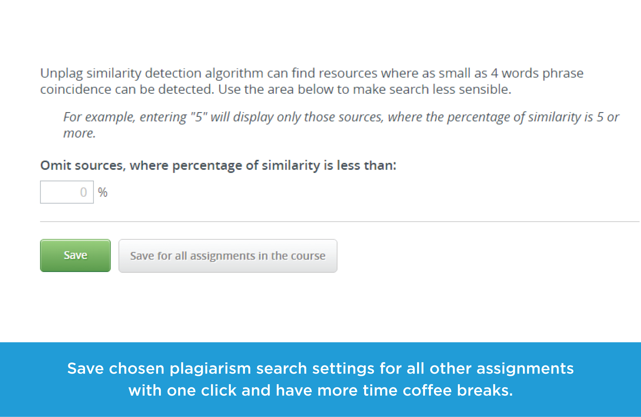 Save plagiarism search settings for all assignments in one click