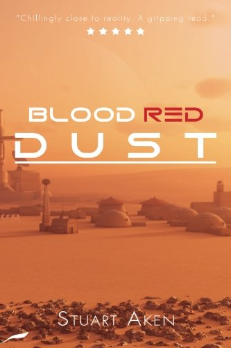 Blood Red Dust by Stuart Aken